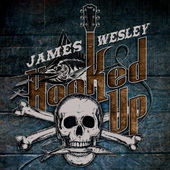 James Wesley Hooked Up
